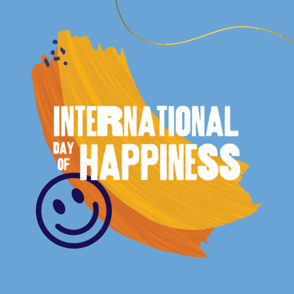 INTERNATIONAL DAY OF HAPPINESS Text with a smiley face emoticon